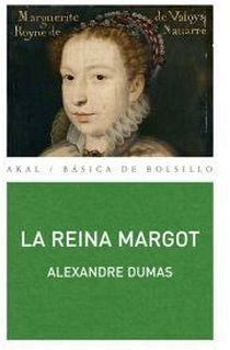 REINA MARGOT, LA                     (BASICA DE BOLSILLO/265)