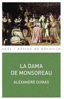 DAMA DE MONSOREAU, LA (COL.BASICA DE BOLSILLO)