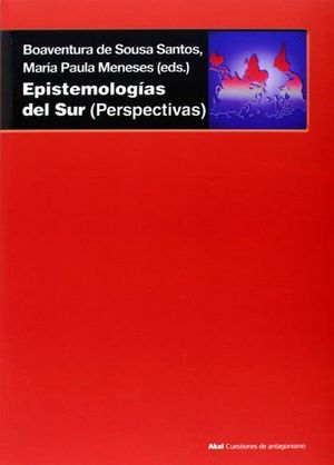 EPISTEMOLOGIAS DEL SUR (PERSPECTIVAS)