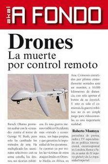 DRONES -LA MUERTE POR CONTROL REMOTO-