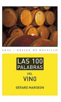 100 PALABRAS DEL VINO, LAS (BASICA DE BOLSILLO)