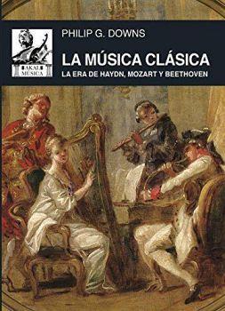 MUSICA CLASICA, LA -ERA DE HAYDN, MOZART Y BEETHOVEN-