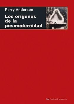 ORIGENES DE LA POSMODERNIDAD, LOS