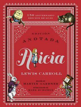 ALICIA -150 ANIVERSARIO-                  (ED. ANOTADA/EMPASTADO)