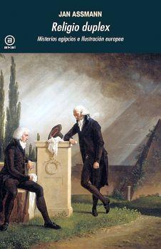 RELIGIO DUPLEX -MISTERIOS EGIPCIOS E ILUSTRACION EUROPEA- (369)