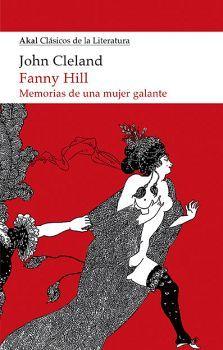 FANNY HILL -MEMORIAS DE UNA MUJER GALANTE- (CLASICOS DE LIT./14)