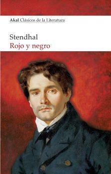 ROJO Y NEGRO                     (AKAL/CLASICOS DE LA LITERATURA)