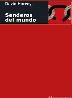 SENDEROS DEL MUNDO                 (AKAL/CUESTION DE ANTAGONISMO)