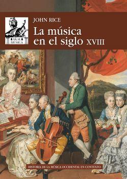 MUSICA EN EL SIGLO XVIII, LA -HISTORIA DE LA MUSICA OCCIDENTAL-