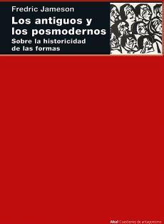 ANTIGUOS Y LOS POSMODERNOS, LOS -SOBRE LA HISTORICIDAD-