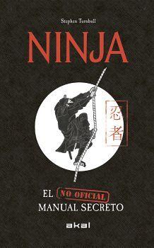 NINJA -EL MANUAL SECRETO NO OFICIAL-     (EMPASTADO)