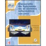 DESARROLLO DE FUNCIONES EN EL SISTEMA INFORMATICO C/DISCO