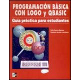 PROGRAMACION BASICA CON LOGO Y QBASIC