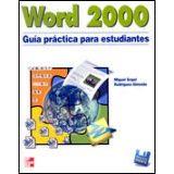 WORD 2000 GUIA PRACTICA PARA ESTUDIANTES