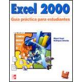 EXCEL 2000 GUIA PRACTICA PARA ESTUDIANTES