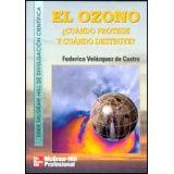 OZONO CUANDO PROTEGE Y CUANDO DESTRUYE, EL