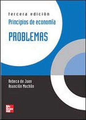 PRINCIPIOS DE ECONOMIA PROBLEMAS 3ED.