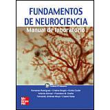 FUNDAMENTOS DE NEUROCIENCIA (MANUAL DE LABORATORIO)