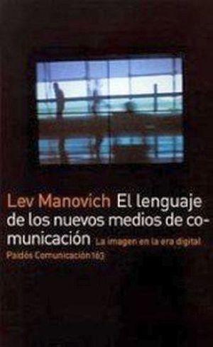 LENGUAJE DE LOS NUEVOS MEDIOS DE COMUNICACION, EL