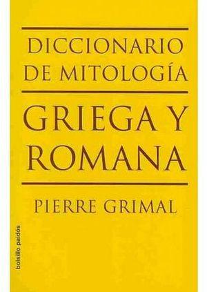DICCIONARIO DE MITOLOGIA GRIEGA Y ROMANA (BOLSILLO PAIDOS)