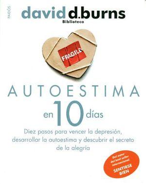 AUTOESTIMA EN 10 DIAS (ED.ESPAÑOLA)