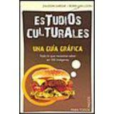 ESTUDIOS CULTURALES -UNA GUIA GRAFICA-