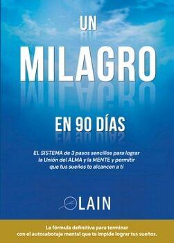 UN MILAGRO EN 90 DIAS VOL.II