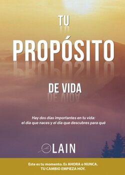 TU PROPOSITO DE VIDA VOL.3