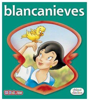 BLANCANIEVES (COL.CHIQUI CLASICOS)