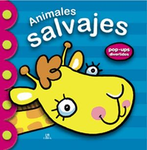ANIMALES SALVAJES POP-UPS DIVERTIDOS