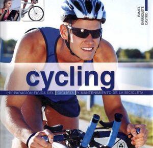 CYCLING -PREPARACION FISICA DEL CICLISTA Y MANTENIMIENTO DE LA BI
