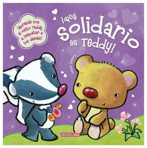 MIS PRIMEROS VALORES ¡QUE SOLIDARIO ES TEDDY!                   .