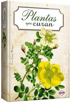 PLANTAS QUE CURAN                         (EMPASTADO)