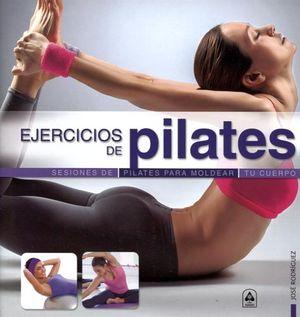 EJERCICIOS DE PILATES   -SESIONES DE PILATES P/MOLDEAR TU CUERPO-