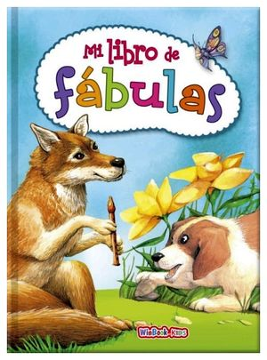 MI LIBRO DE FABULAS                       (EMPASTADO)           .