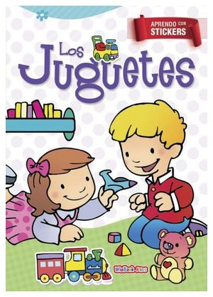 APRENDO CON STICKERS -LOS JUGUETES-