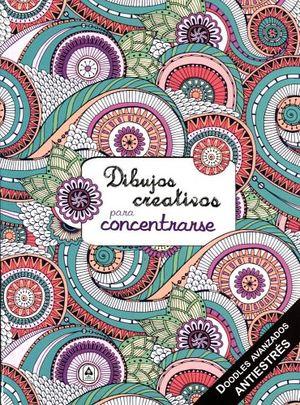 DIBUJOS CREATIVOS                         (PARA CONCENTRARSE)
