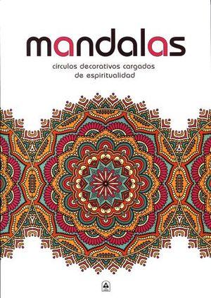 MANDALAS     -CIRCULOS DECORATIVOS CARGADOS DE ESPIRITUALIDAD-