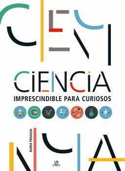 CIENCIA -IMPRESCINDIBLE PARA CURIOSOS-