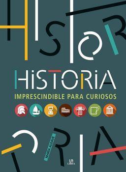 HISTORIA -IMPRESCINDIBLE PARA CURIOSOS-