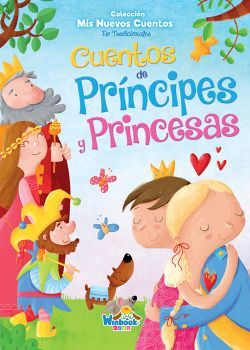 CUENTOS DE PRINCIPES Y PRINCESAS (COL. MIS NUEVOS CUENTOS NO TR.)