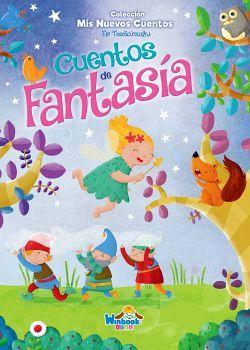 CUENTOS DE FANTASIA    (COL. MIS NUEVOS CUENTOS NO TRADICIONALES)