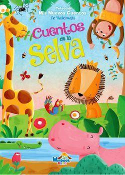 CUENTOS DE LA SELVA    (COL. MIS NUEVOS CUENTOS NO TRADICIONALES)