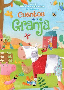 CUENTOS DE LA GRANJA   (COL. MIS NUEVOS CUENTOS NO TRADICIONALES)