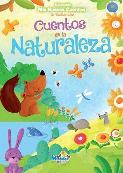 CUENTOS DE LA NATURALEZA (COL. MIS NUEVOS CUENTOS NO TRADICIONAL.