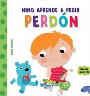 NINO APRENDE A PEDIR PERDON          (COL. BUENAS MANERAS/EMP)