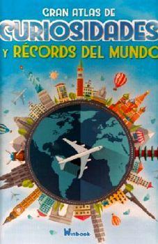 GRAN ATLAS DE CURIOSIDADES Y RECORDS DEL MUNDO (CARTONE)