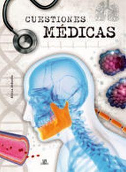 CUESTIONES MEDICAS                        (EMPASTADO)