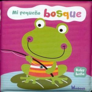 BABY BAÑO -MI PEQUEÑO BOSQUE-             (LIBRO DE BAÑO)