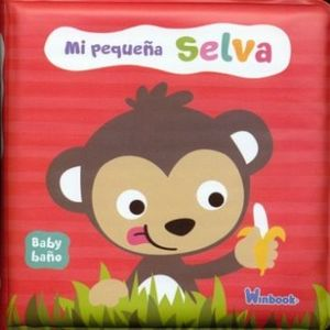 BABY BAÑO -MI PEQUEÑA SELVA-              (LIBRO DE BAÑO)
